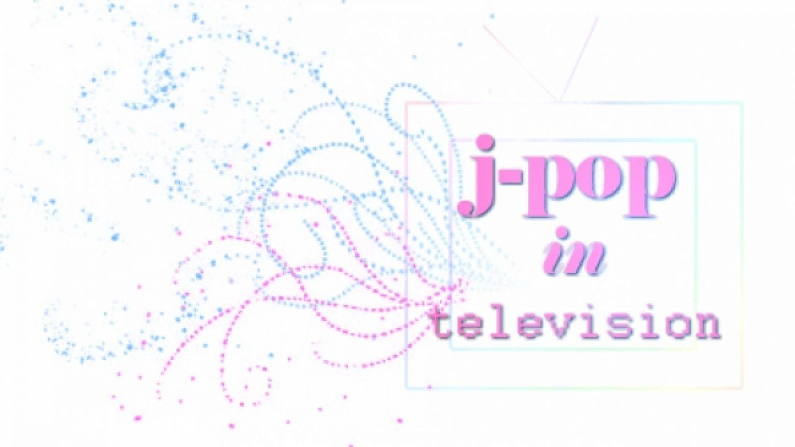 Jpop w telewizji © JaME - Jennifer Rivera
