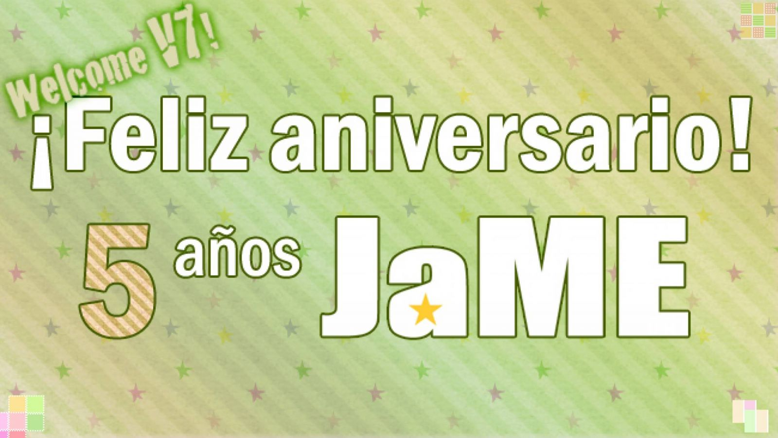 ¡FELIZ 5º ANIVERSARIO Y BIENVENIDA V7! © JaME