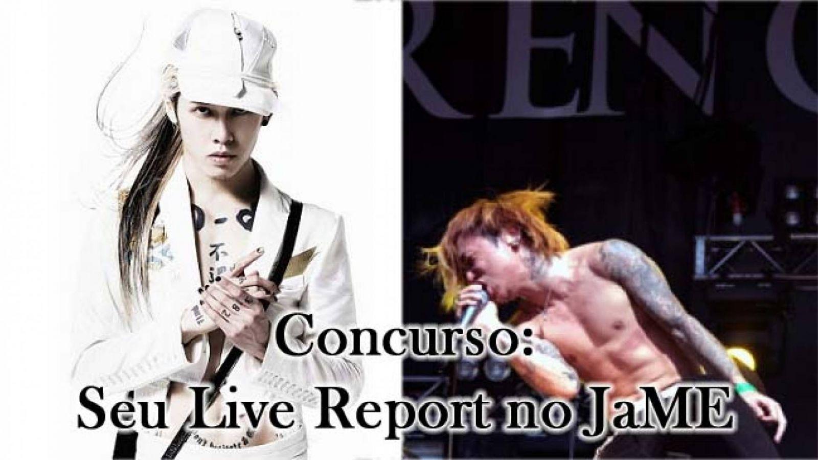 Seu Live Report no JaME © MIYAVI - J-glam Inc./JaME
