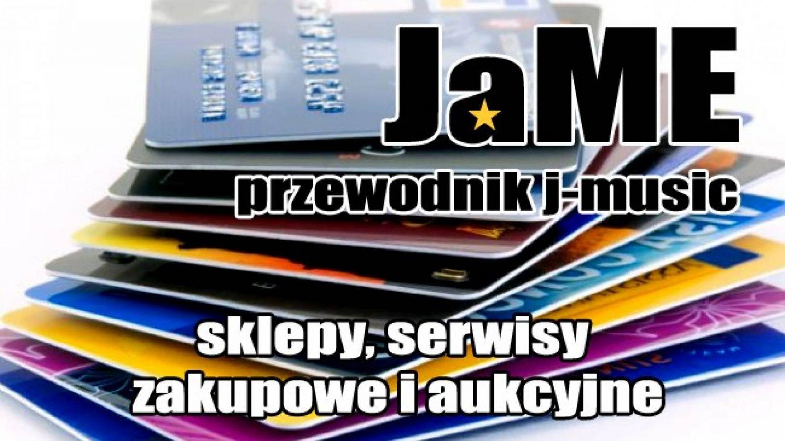 Przewodnik j-music: sklepy, serwisy zakupowe i aukcyjne © JaME