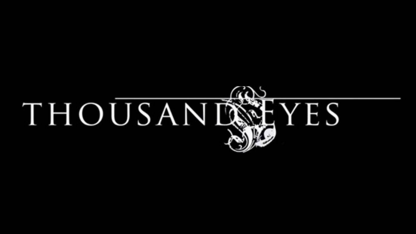 Toinen kokopitkä THOUSAND EYESilta © Thousand Eyes