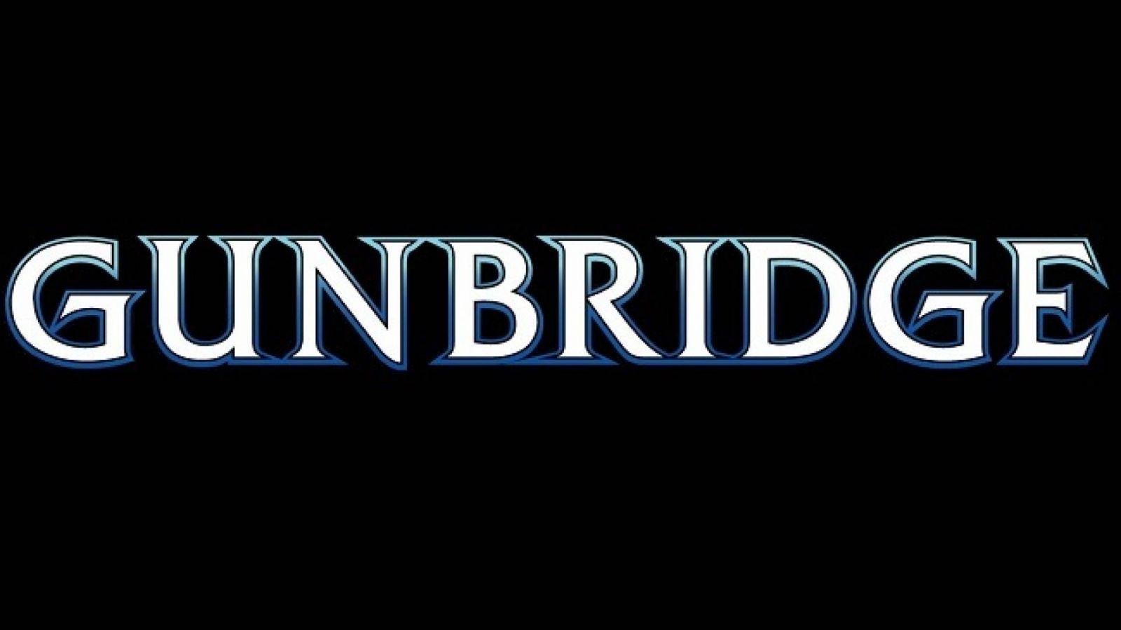 GUNBRIDGE © GUNBRIDGE