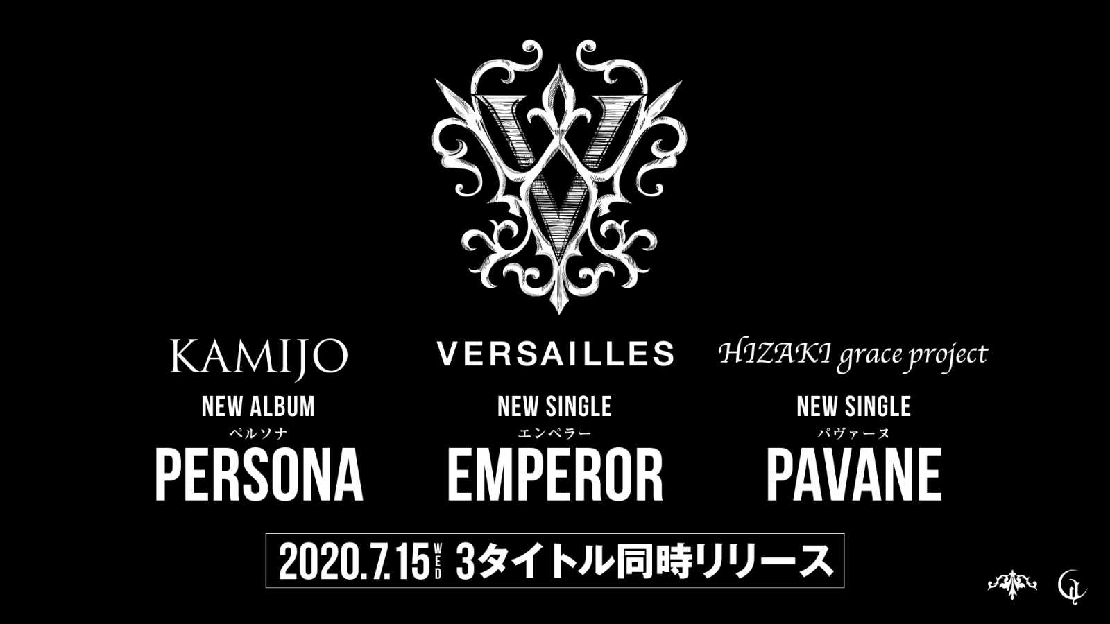 New Releases from VERSAILLES, KAMIJO and HIZAKI grace project © CHATEAU AGENCY CO., Ltd. All rights reserved.