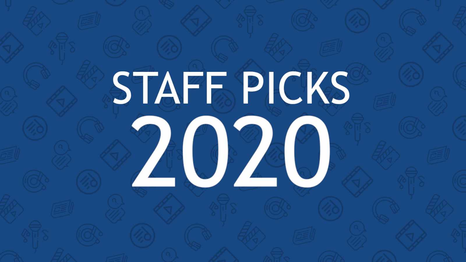JaMEs Staff Picks 2020 Playlist © JaME