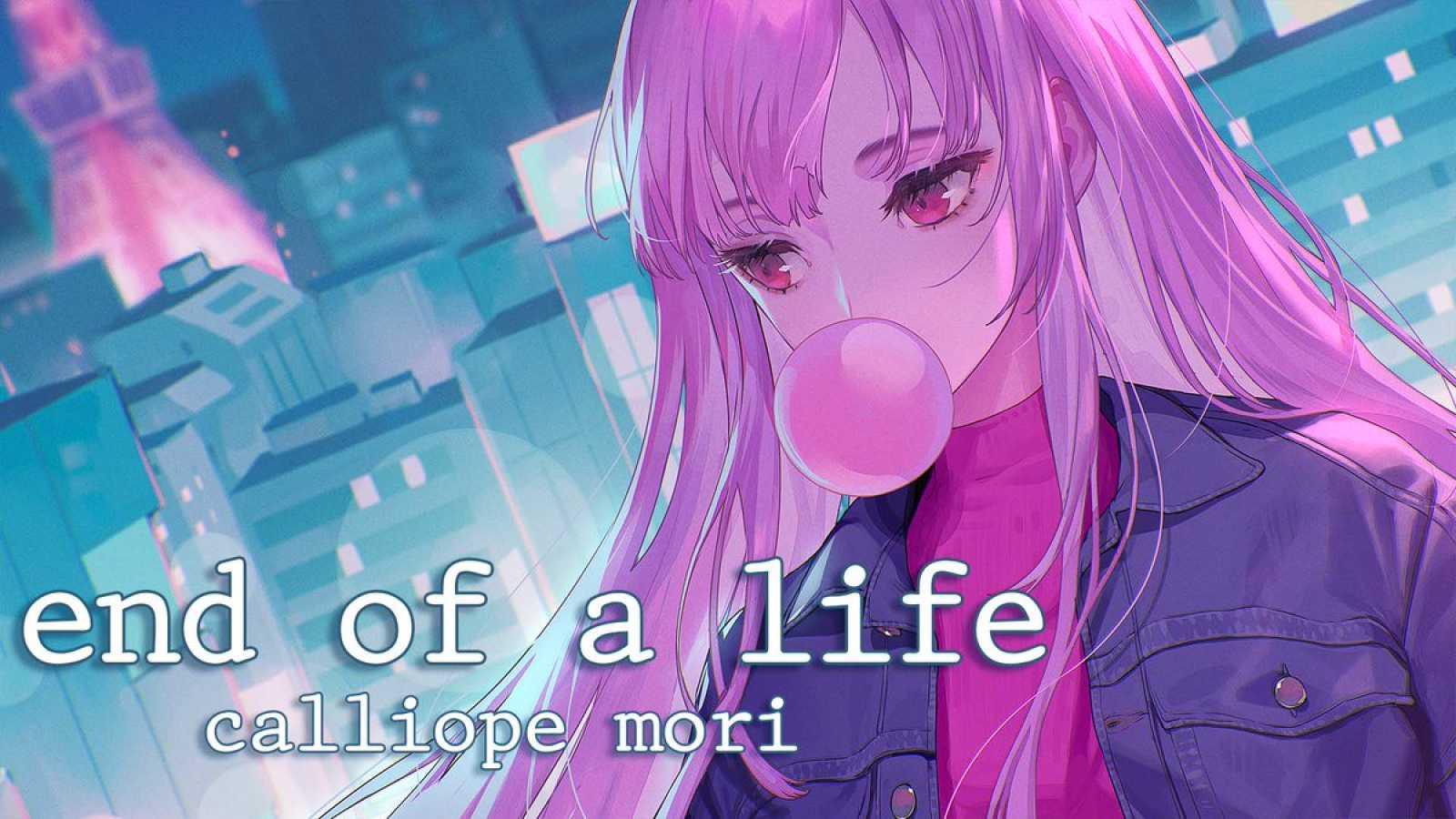 New Digital Single from Mori Calliope © Mori Calliope. All rights reserved.