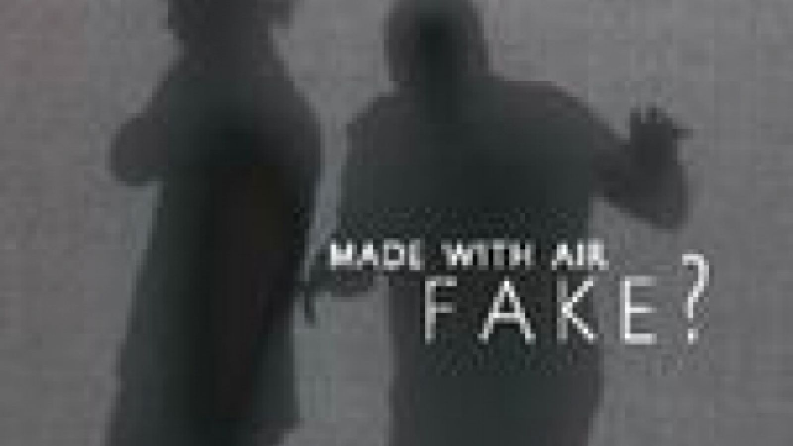 FAKE? Air © JaME