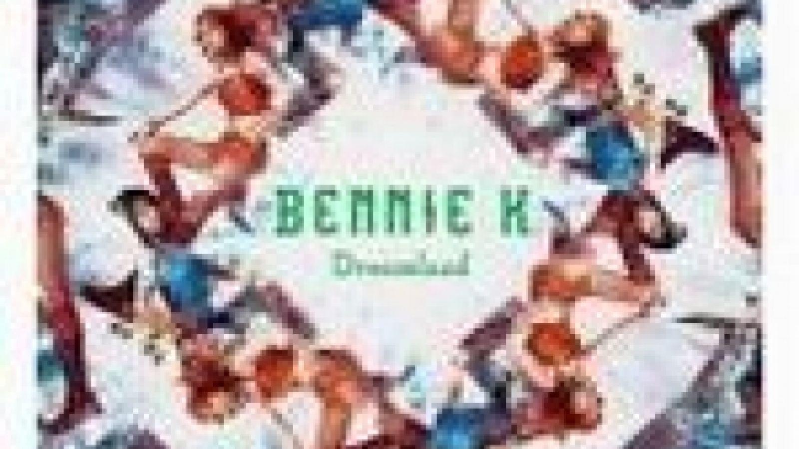 BENNIE K - Dreamland © JaME