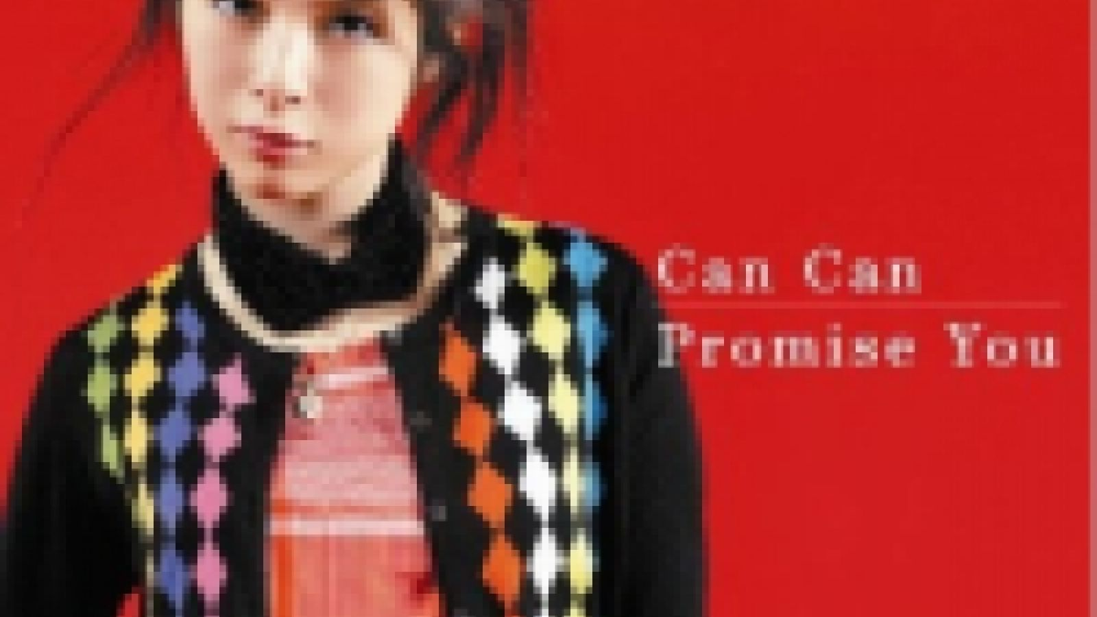 Fukui Mai - Can Can/Promise You © avex Entertainment Inc. All Rights Reserved