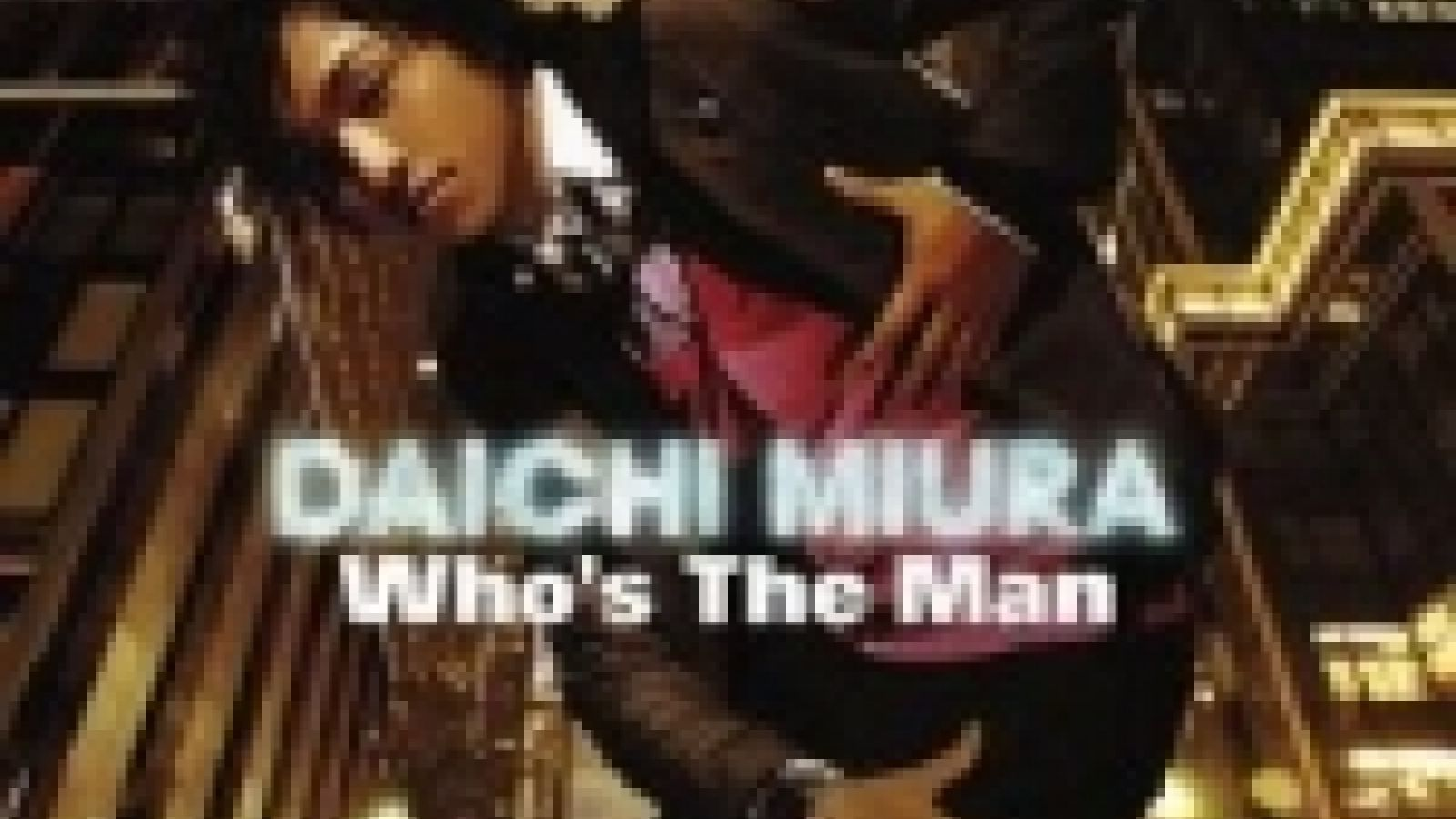Daichi Miura Album and Live DVD © JaME