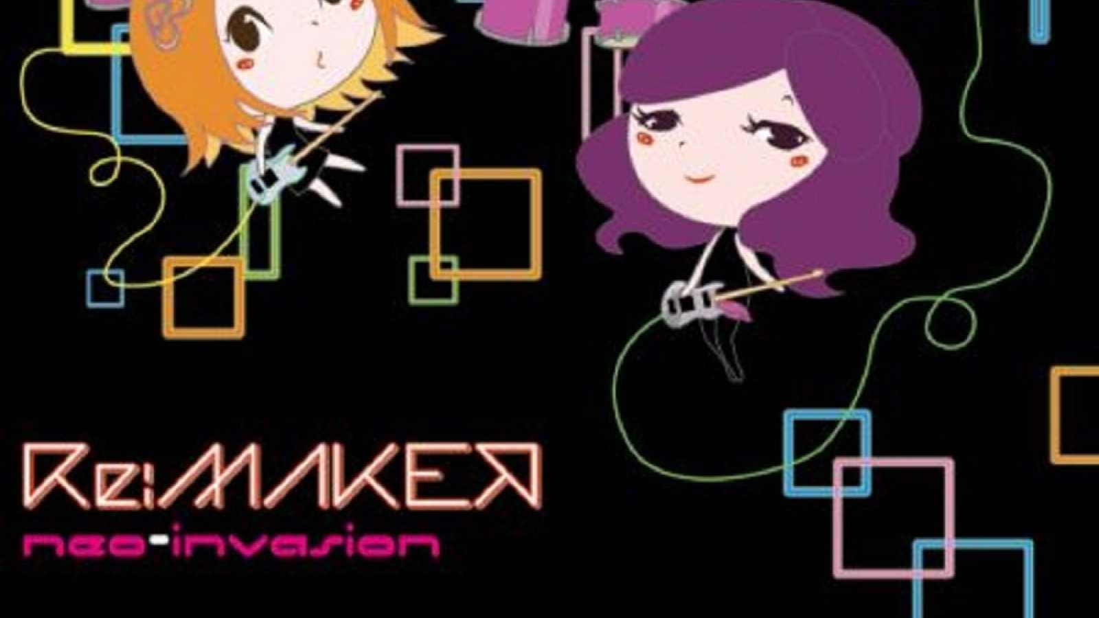Re:MAKER - neo-invasion © Octaviagrace. All rights reserved.